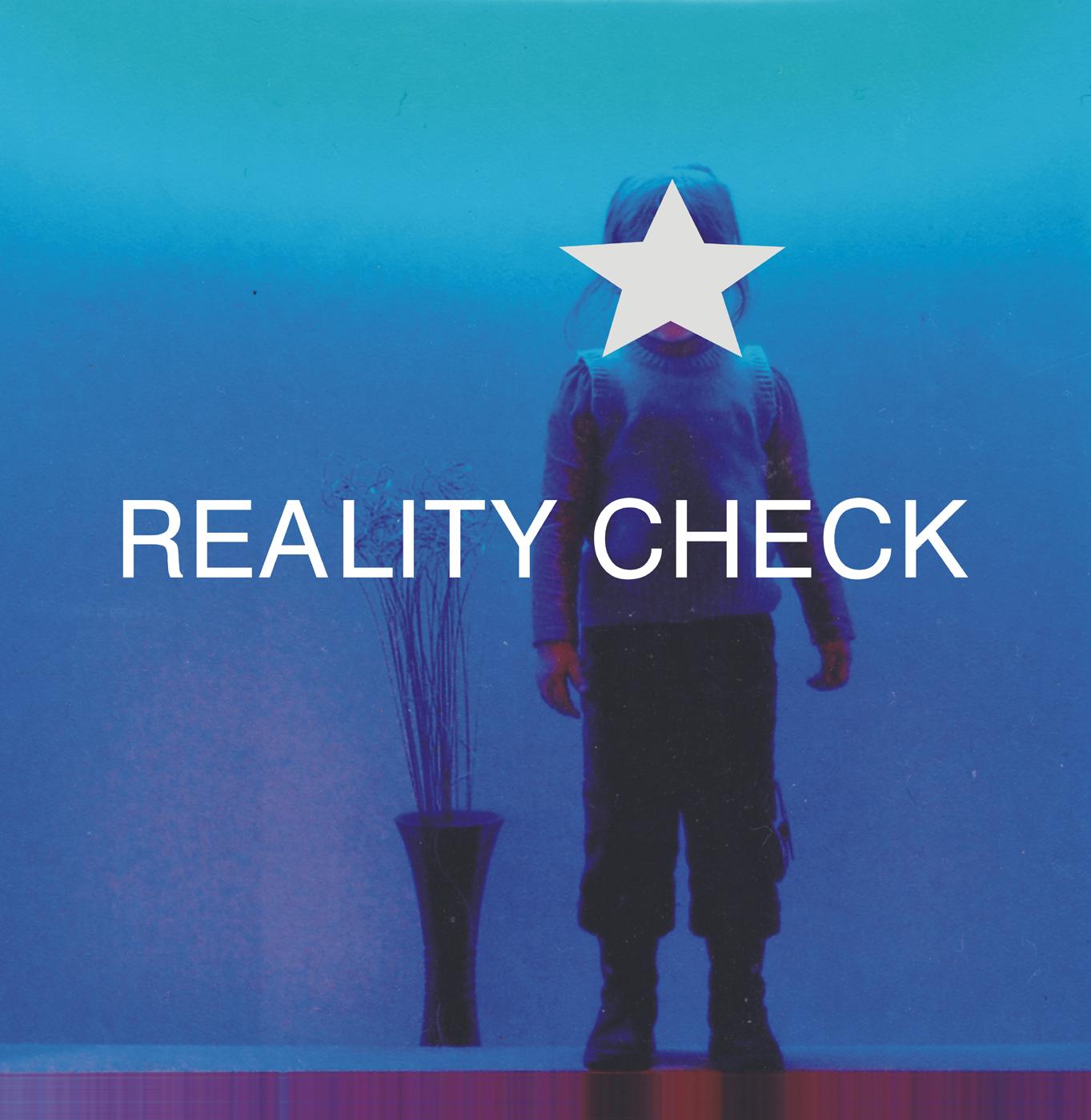 Reality chek: Someone